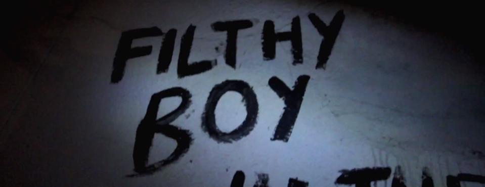 FILTHY BOY